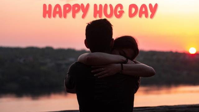 HAPPY HUG DAY – 12 FEB 2022, SATURDAY,  Happy Valentine HD Images 2022