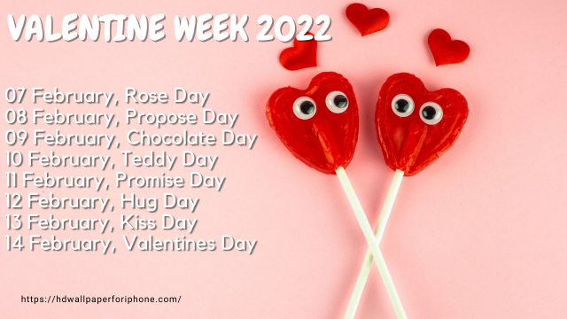 VALENTINE WEEK 2022 FEB 7 TO 21 FULL LIST IMAGES, WISHES, WALLPAPER